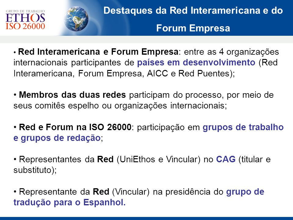 Destaques da Red Interamericana e do Forum Empresa