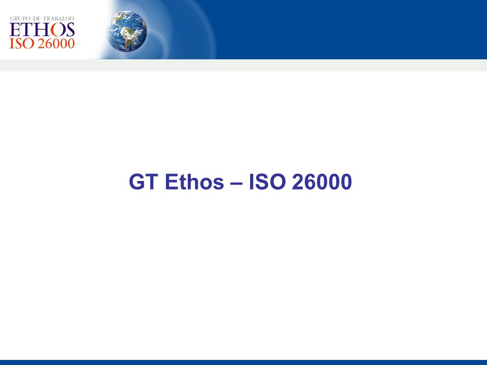 GT Ethos – ISO 26000