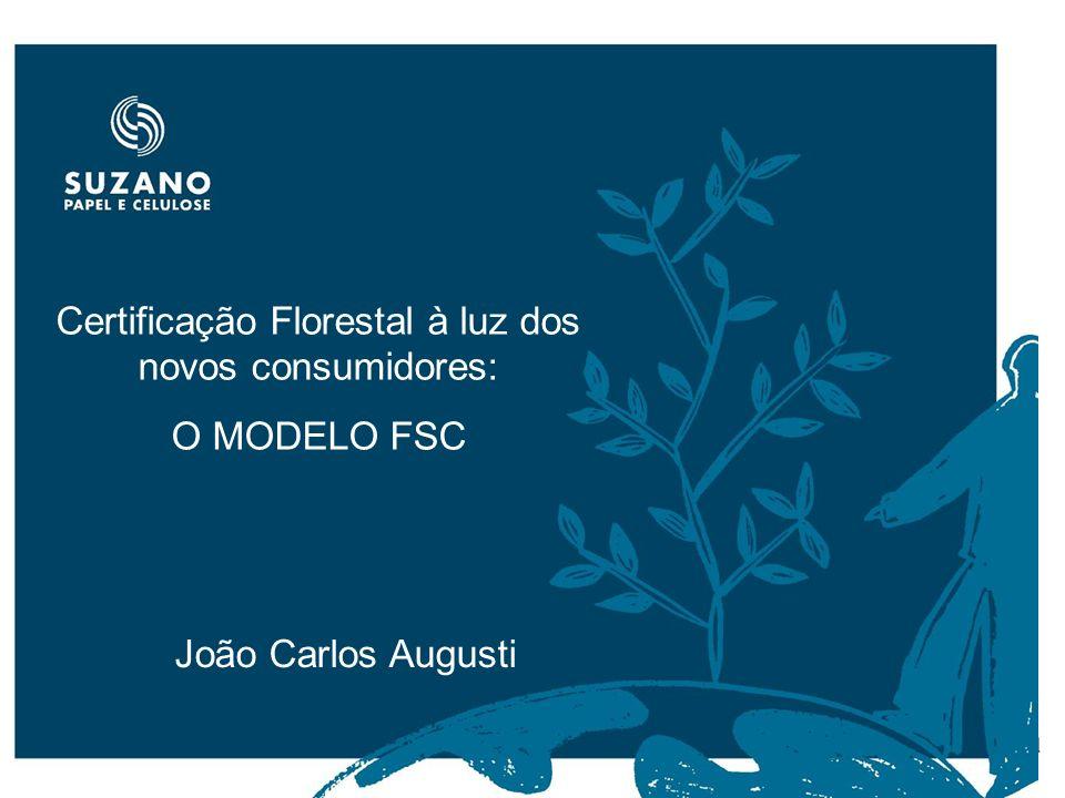 Certificação Florestal à luz dos novos consumidores: