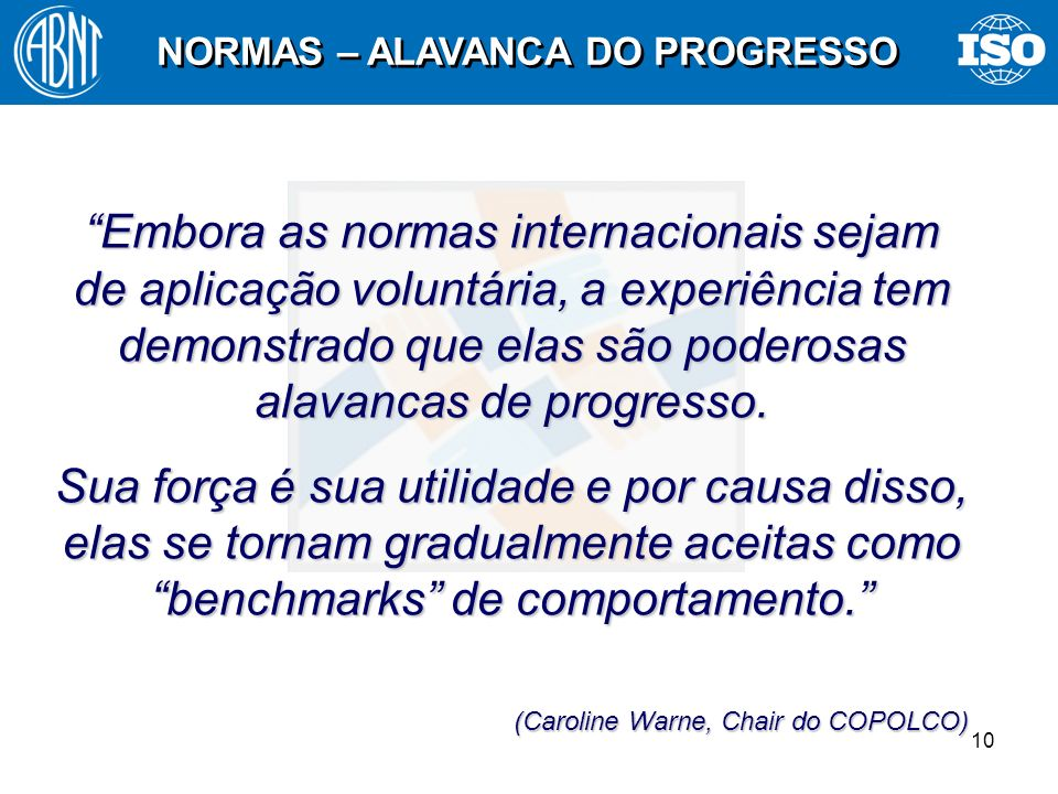 NORMAS – ALAVANCA DO PROGRESSO