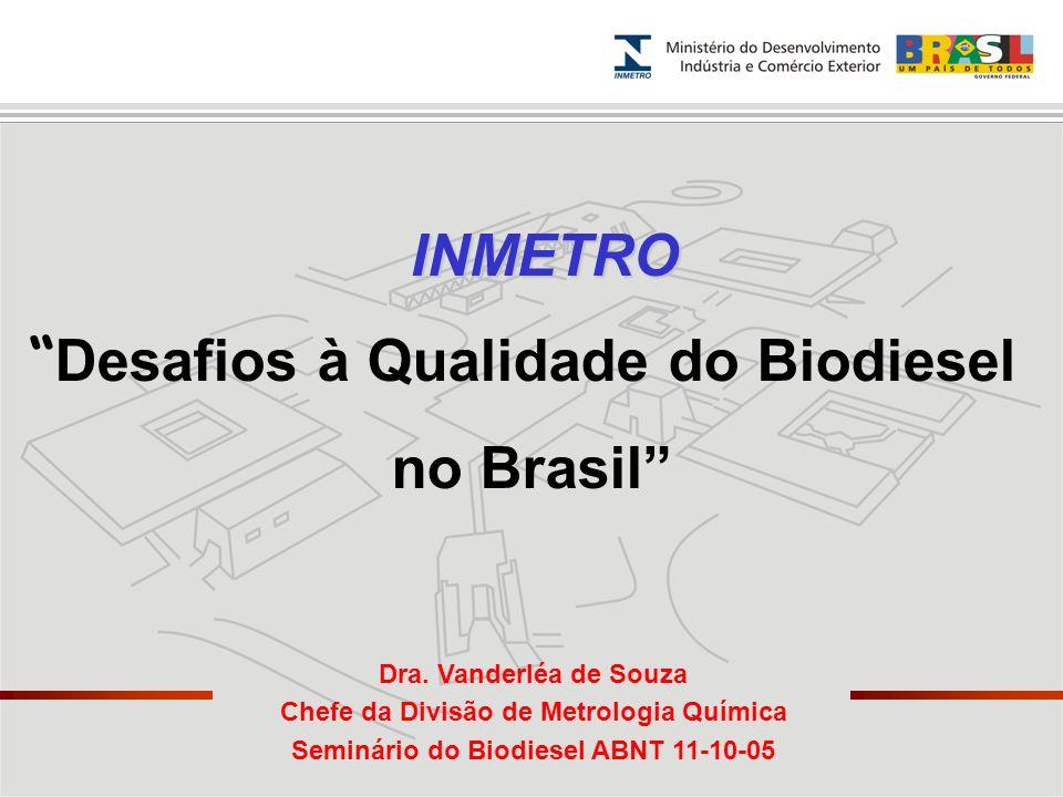 Desafios à Qualidade do Biodiesel no Brasil