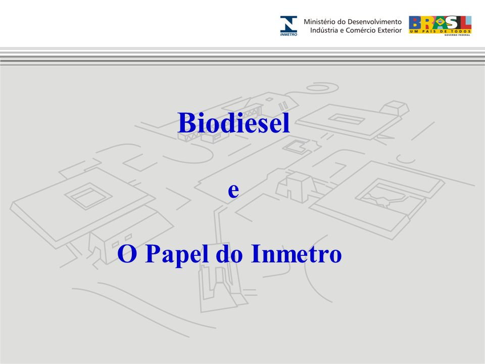 Biodiesel e O Papel do Inmetro