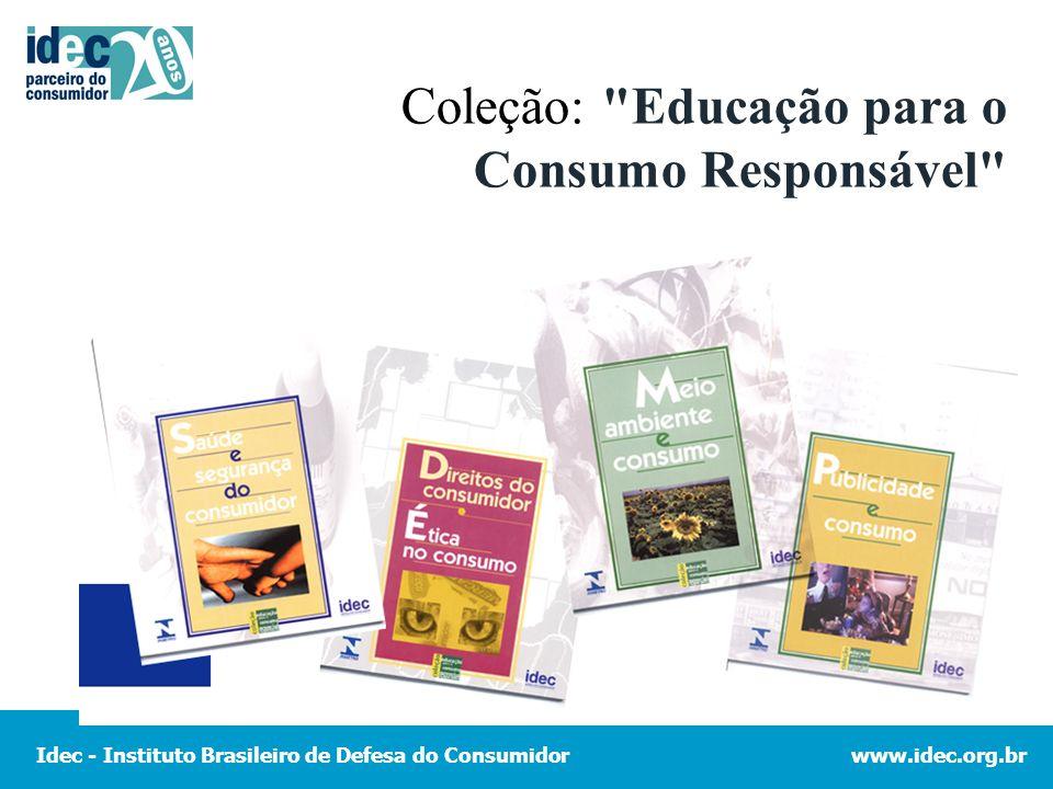 Coleção: Educação para o Consumo Responsável