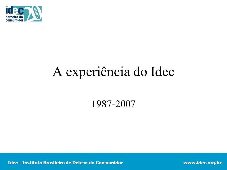 A experiência do Idec 1987-2007