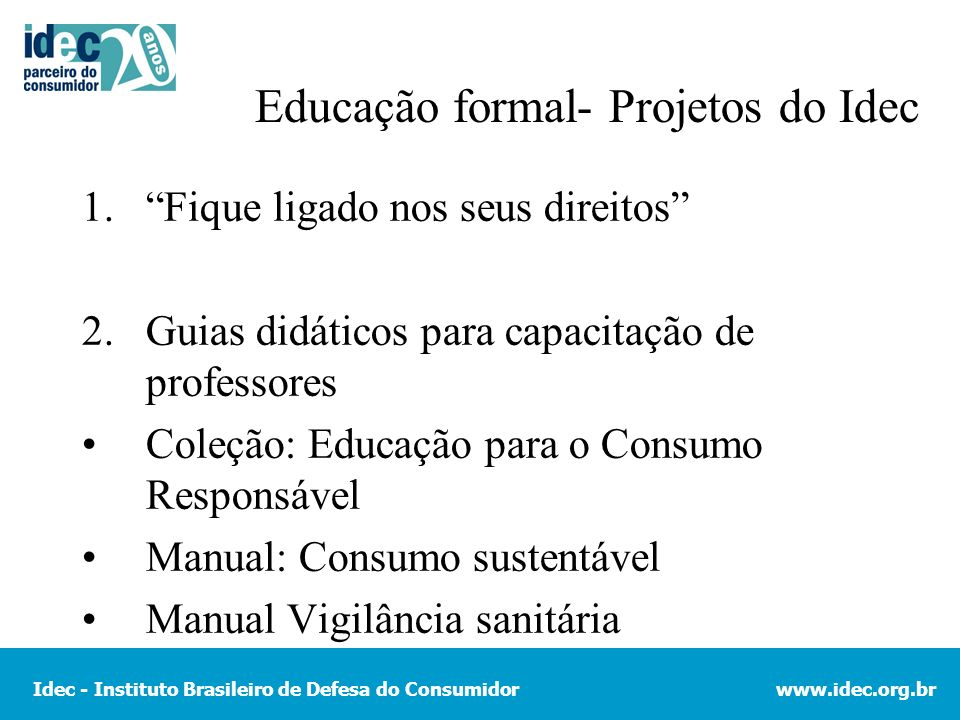 Educação formal- Projetos do Idec