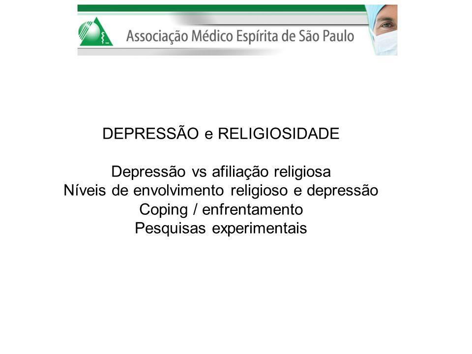 DEPRESSÃO e RELIGIOSIDADE Depressão vs afiliação religiosa