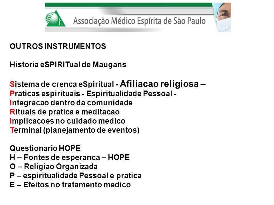 OUTROS INSTRUMENTOS Historia eSPIRITual de Maugans. Sistema de crenca eSpiritual - Afiliacao religiosa –