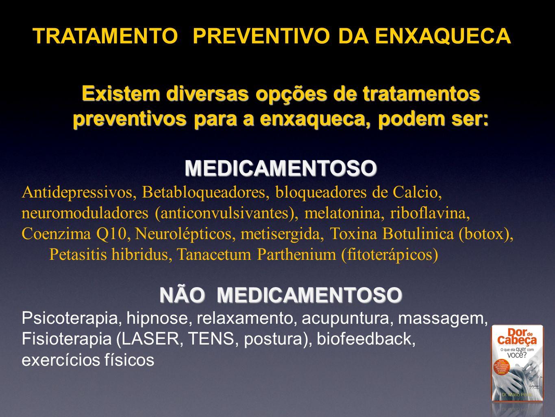 TRATAMENTO PREVENTIVO DA ENXAQUECA