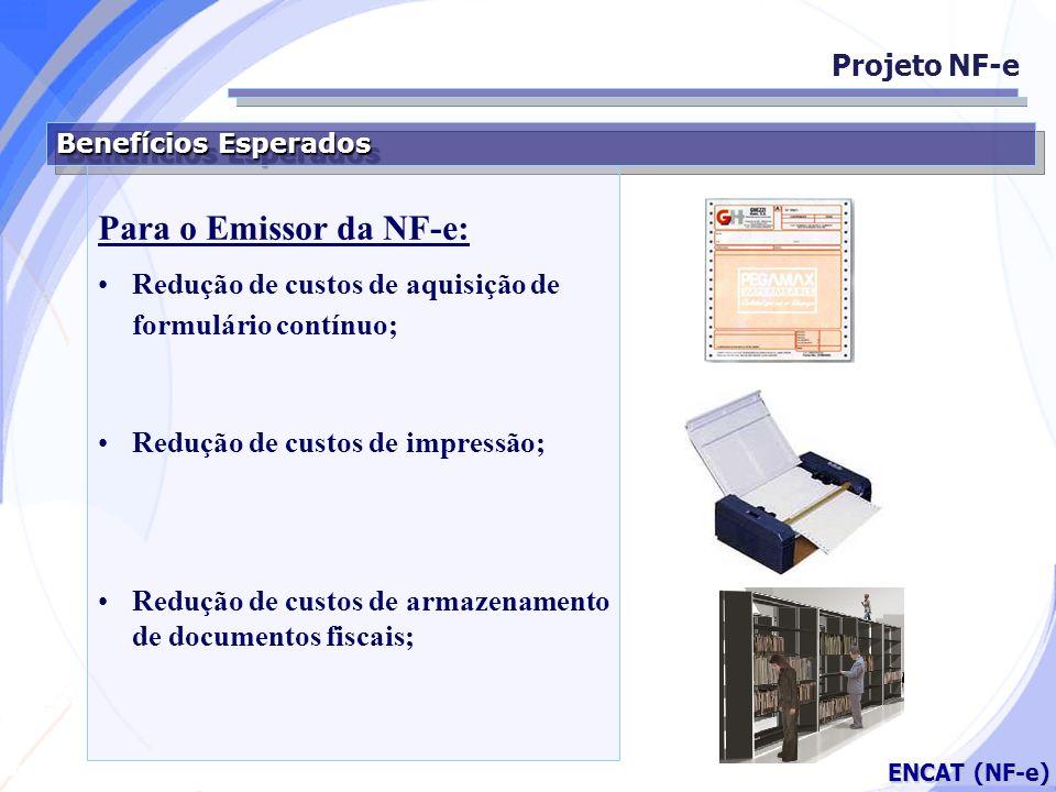 Para o Emissor da NF-e: Projeto NF-e