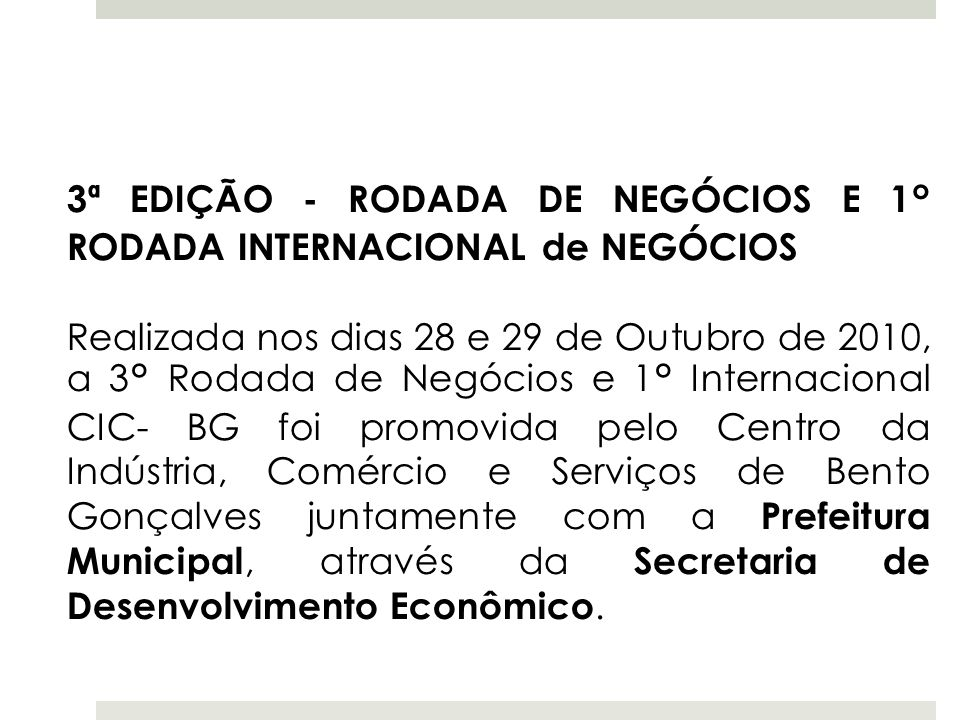3ª EDIÇÃO - RODADA DE NEGÓCIOS E 1° RODADA INTERNACIONAL de NEGÓCIOS