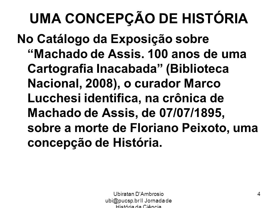 UMA CONCEPÇÃO DE HISTÓRIA