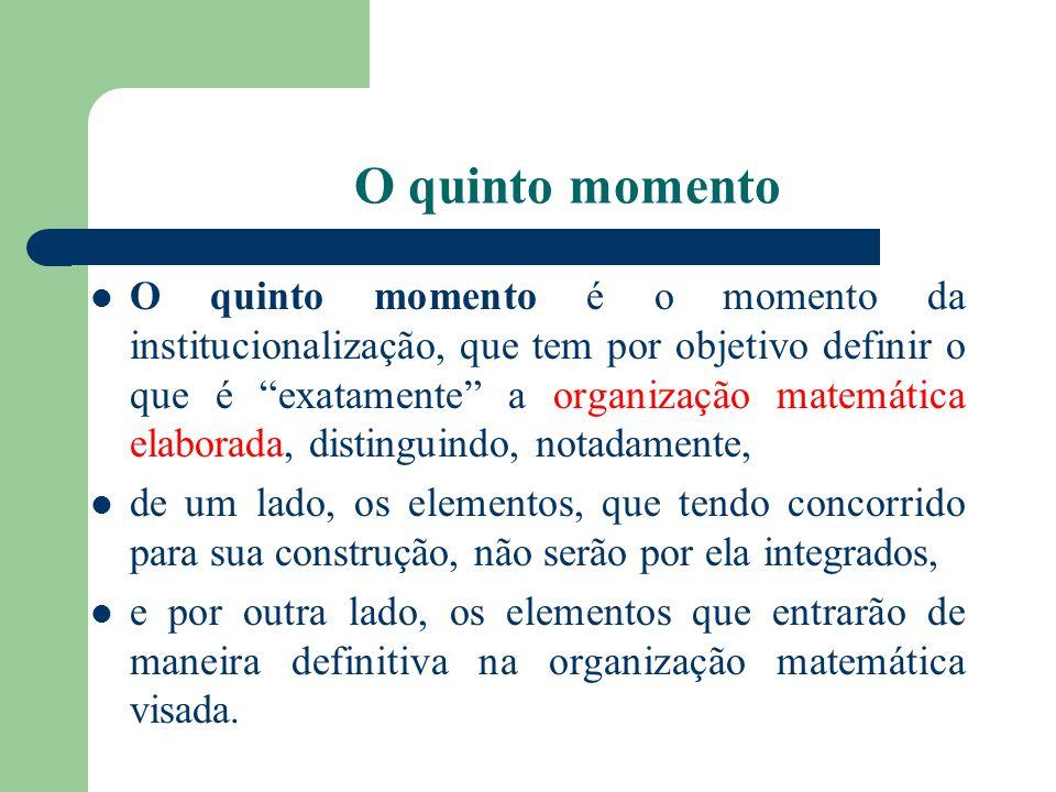 O quinto momento