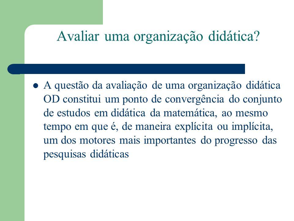 Avaliar uma organização didática