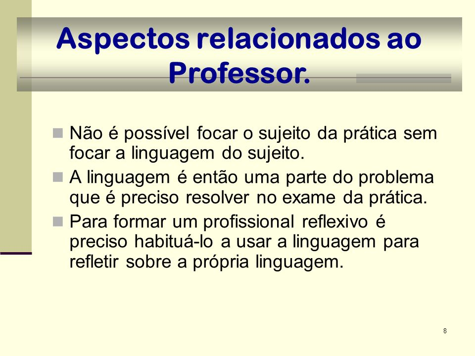 Aspectos relacionados ao Professor.