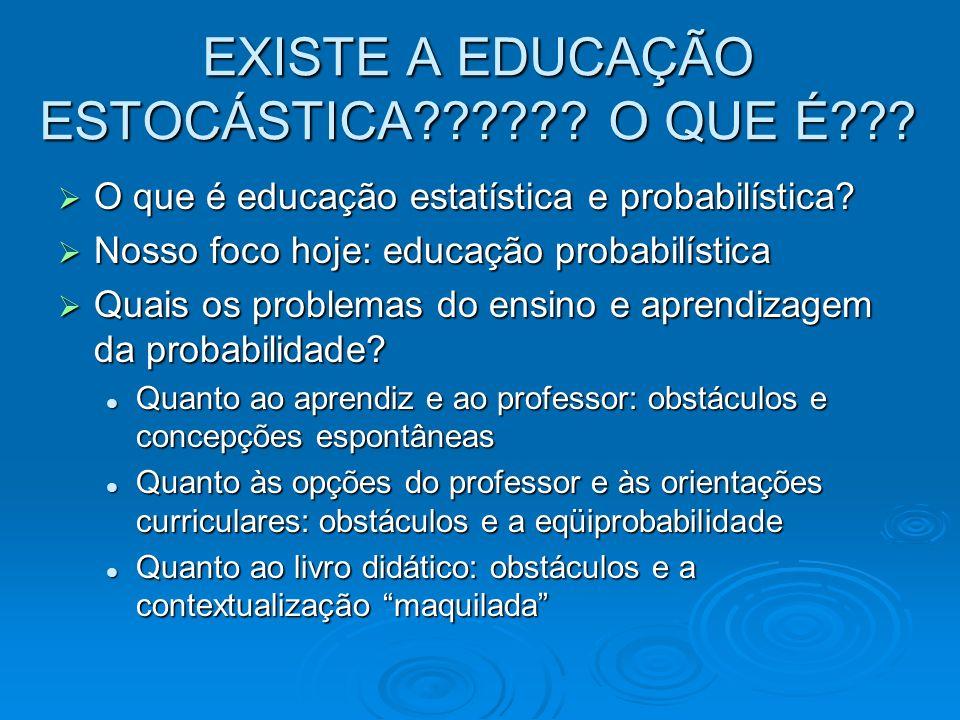 EXISTE A EDUCAÇÃO ESTOCÁSTICA O QUE É