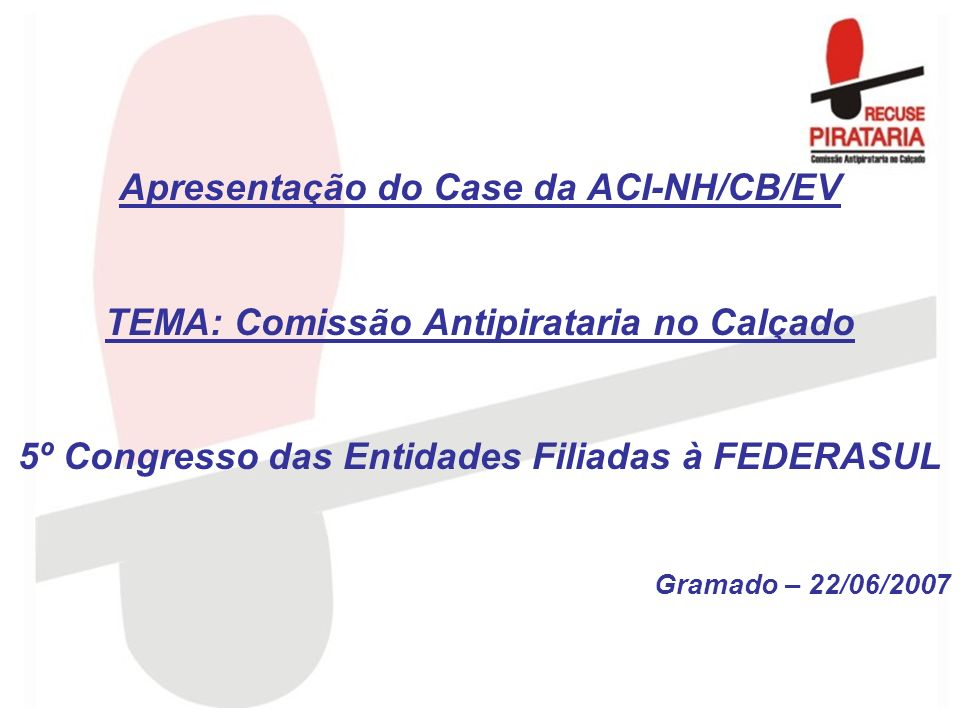 Apresentação do Case da ACI-NH/CB/EV