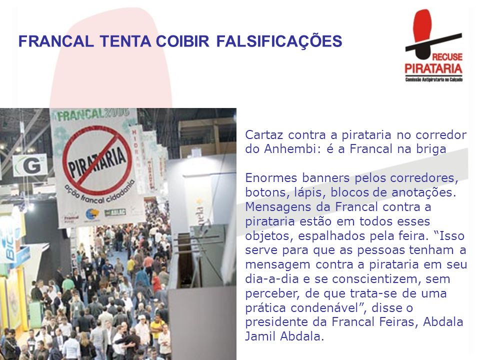 FRANCAL TENTA COIBIR FALSIFICAÇÕES