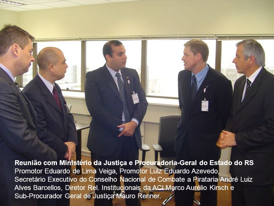 Reunião com Ministério da Justiça e Procuradoria-Geral do Estado do RS