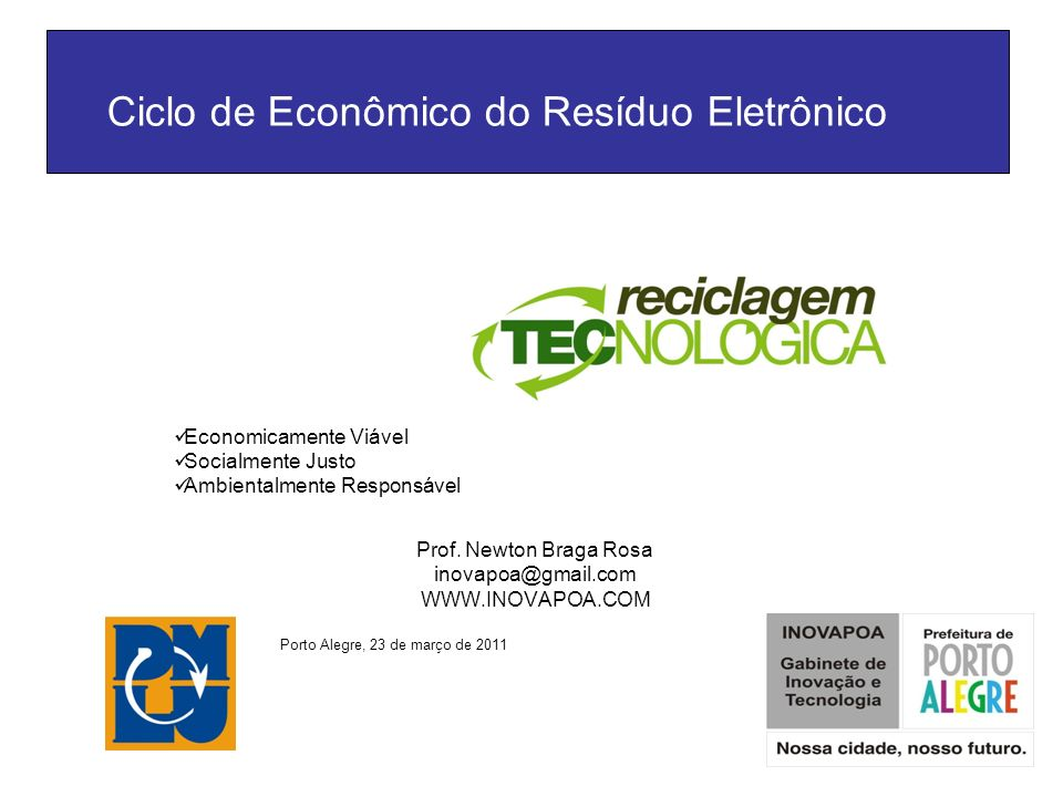Ciclo Sustentável do Resíduo Tecnológico CDL RS