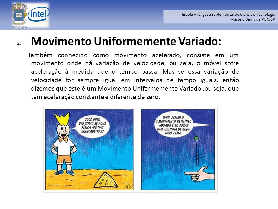 Movimento Uniformemente Variado: