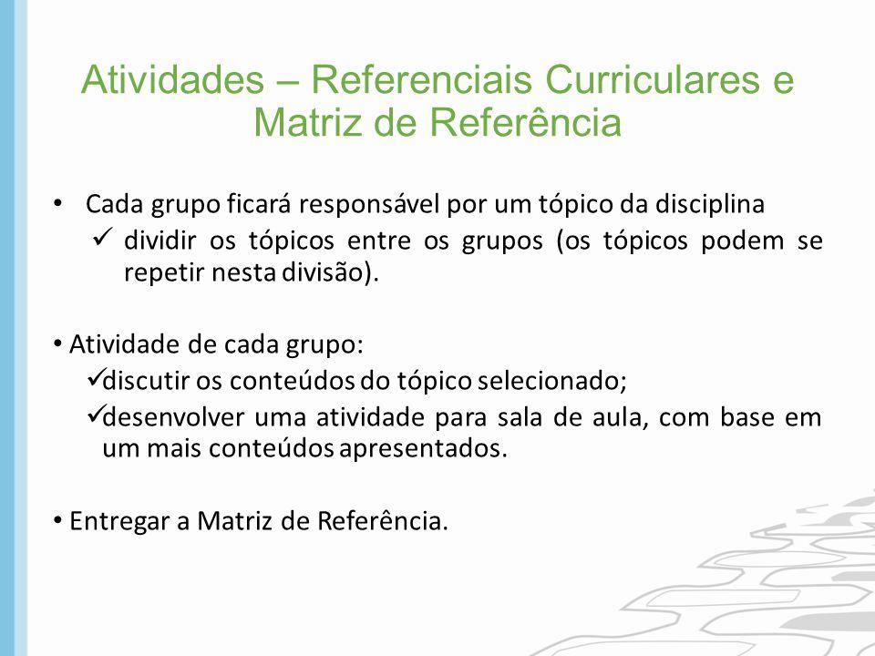 Atividades – Referenciais Curriculares e Matriz de Referência
