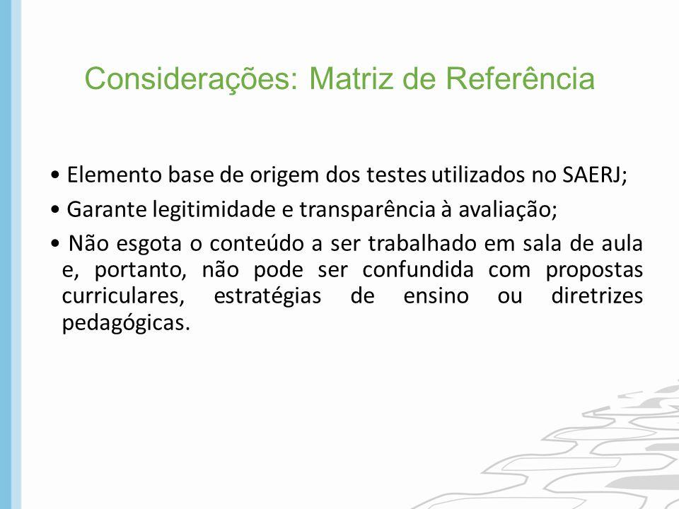 Considerações: Matriz de Referência