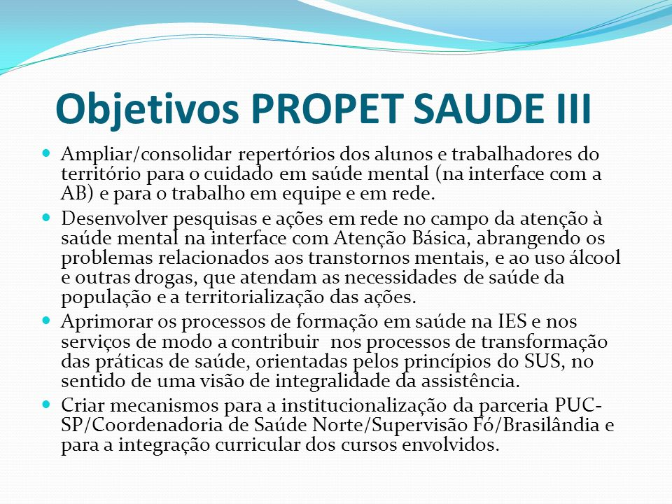 Objetivos PROPET SAUDE III