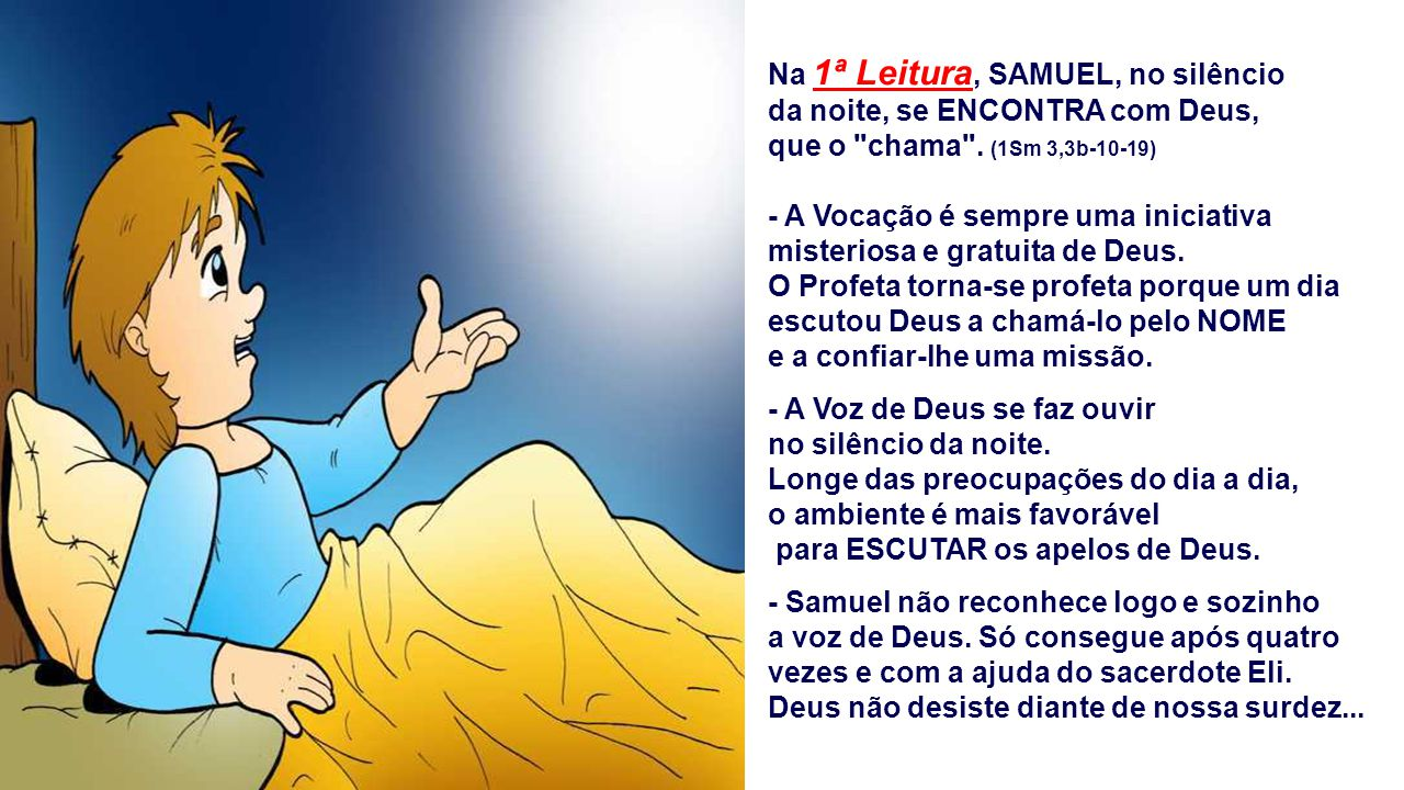 Na 1ª Leitura, SAMUEL, no silêncio