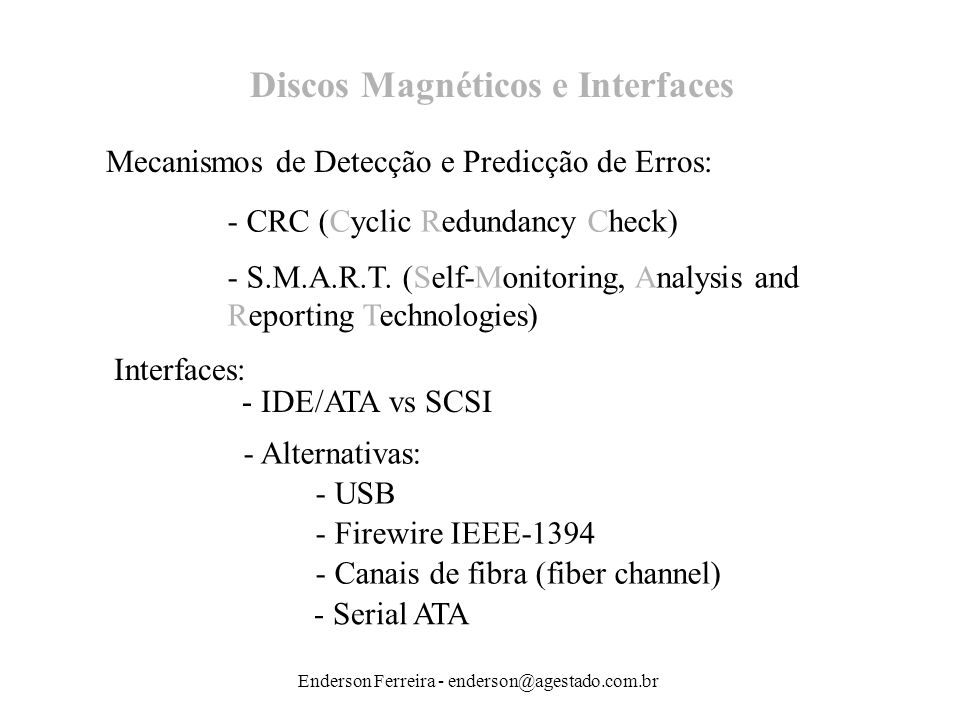 Discos Magnéticos e Interfaces