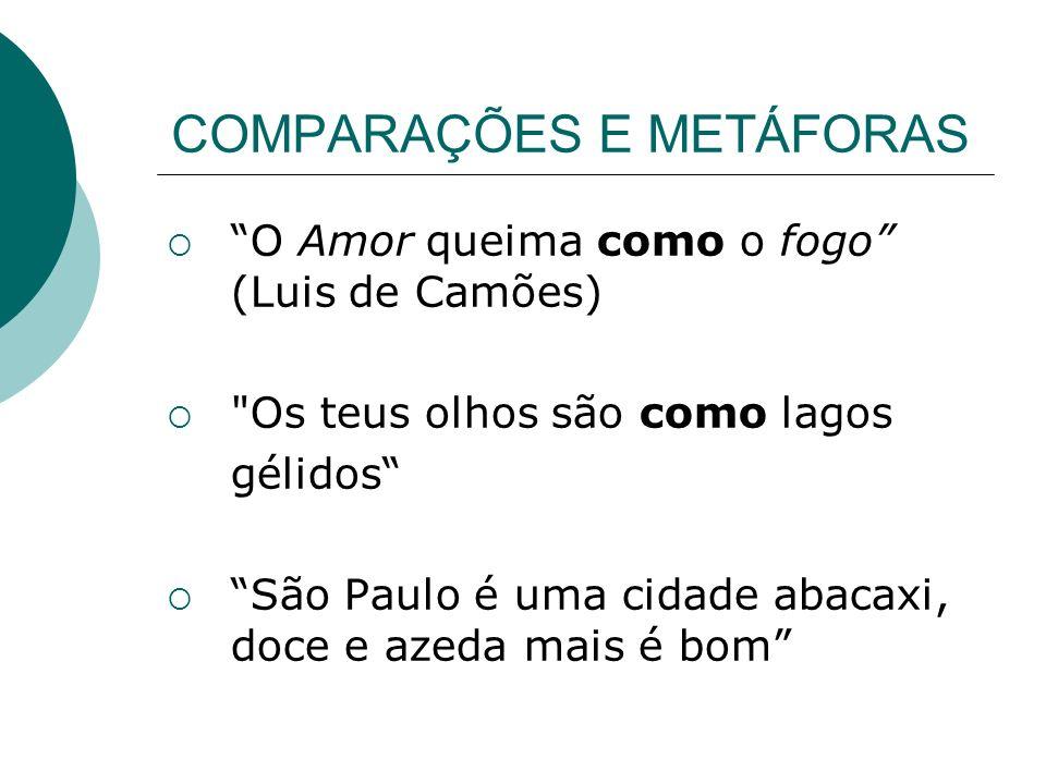 COMPARAÇÕES E METÁFORAS