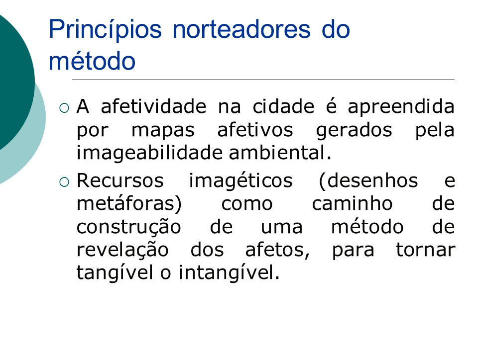 Princípios norteadores do método