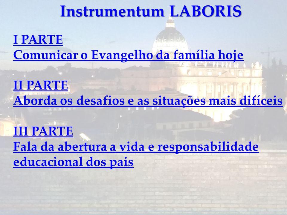 Instrumentum LABORIS I PARTE Comunicar o Evangelho da família hoje