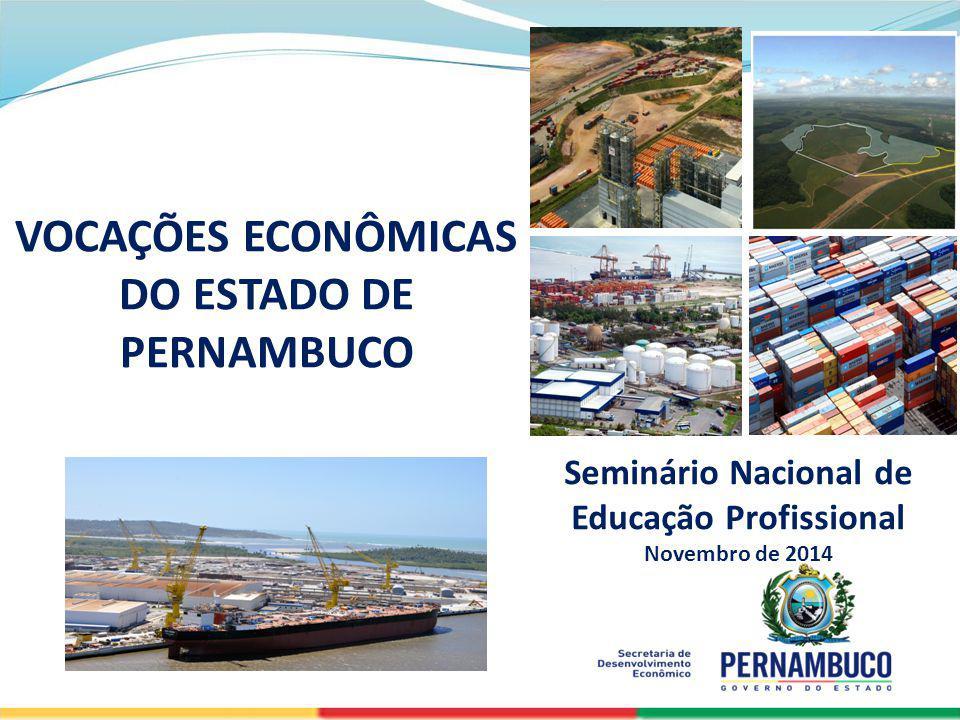 VOCAÇÕES ECONÔMICAS DO ESTADO DE PERNAMBUCO