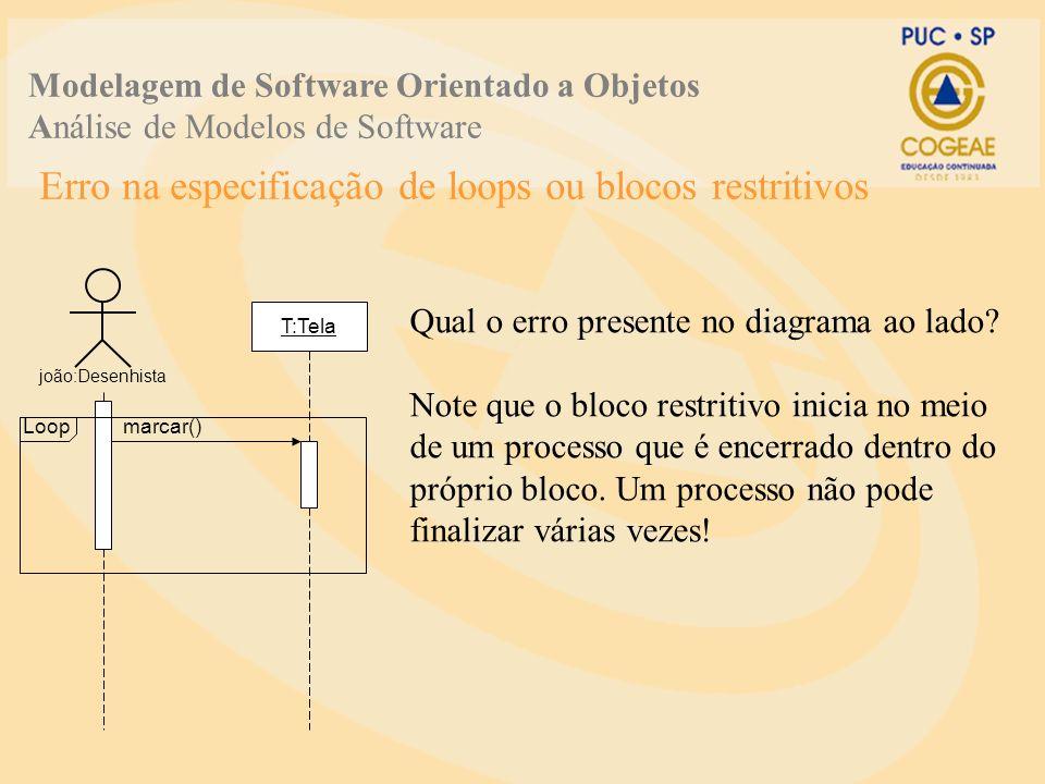 Erro na especificação de loops ou blocos restritivos