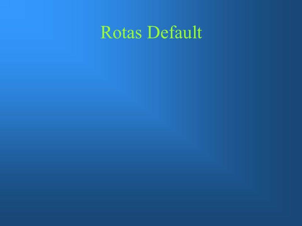 Rotas Default