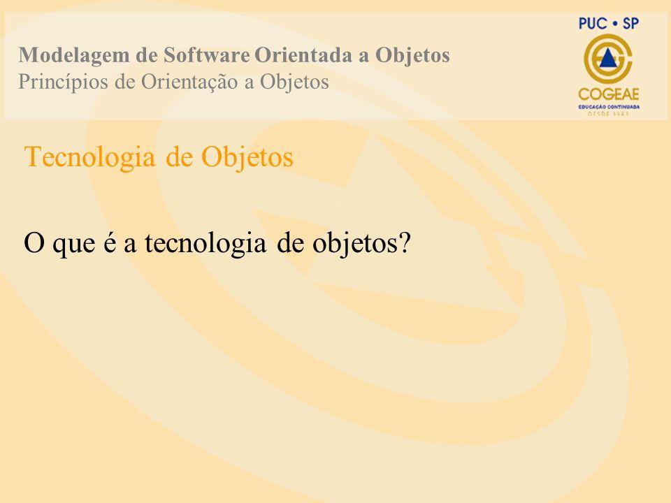 O que é a tecnologia de objetos