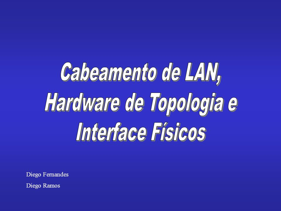 Hardware de Topologia e