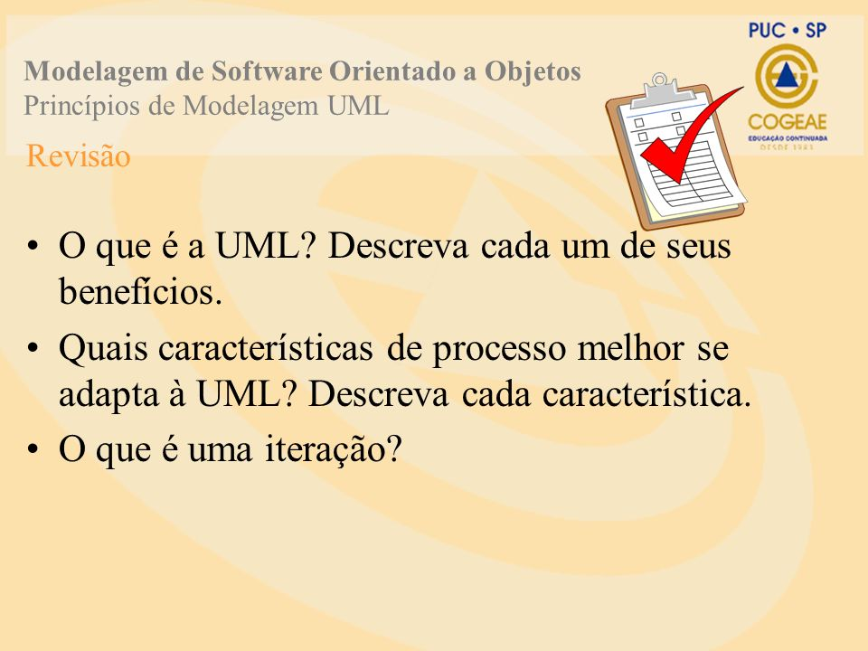 O que é a UML Descreva cada um de seus benefícios.