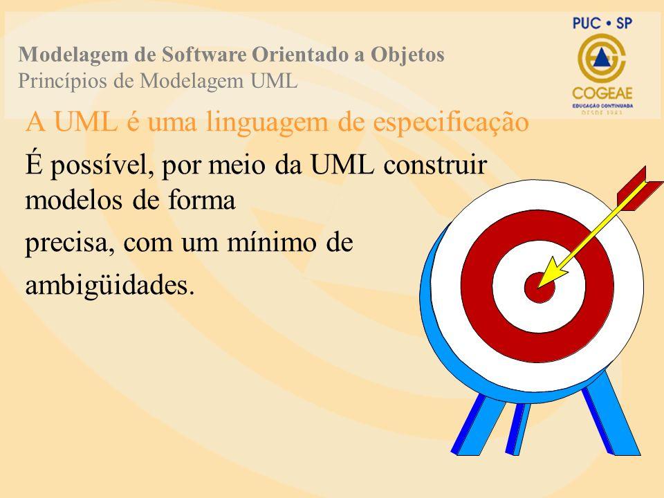 A UML é uma linguagem de especificação