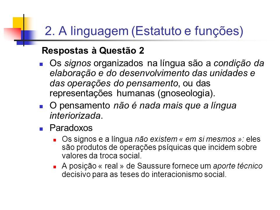 2. A linguagem (Estatuto e funções)