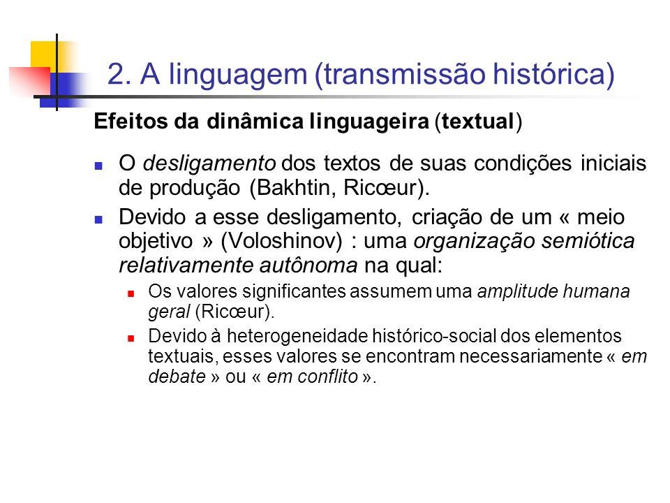 2. A linguagem (transmissão histórica)