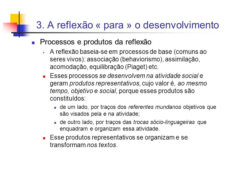 3. A reflexão « para » o desenvolvimento