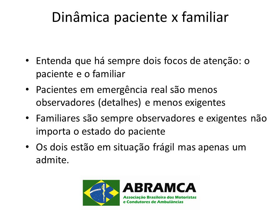 Dinâmica paciente x familiar