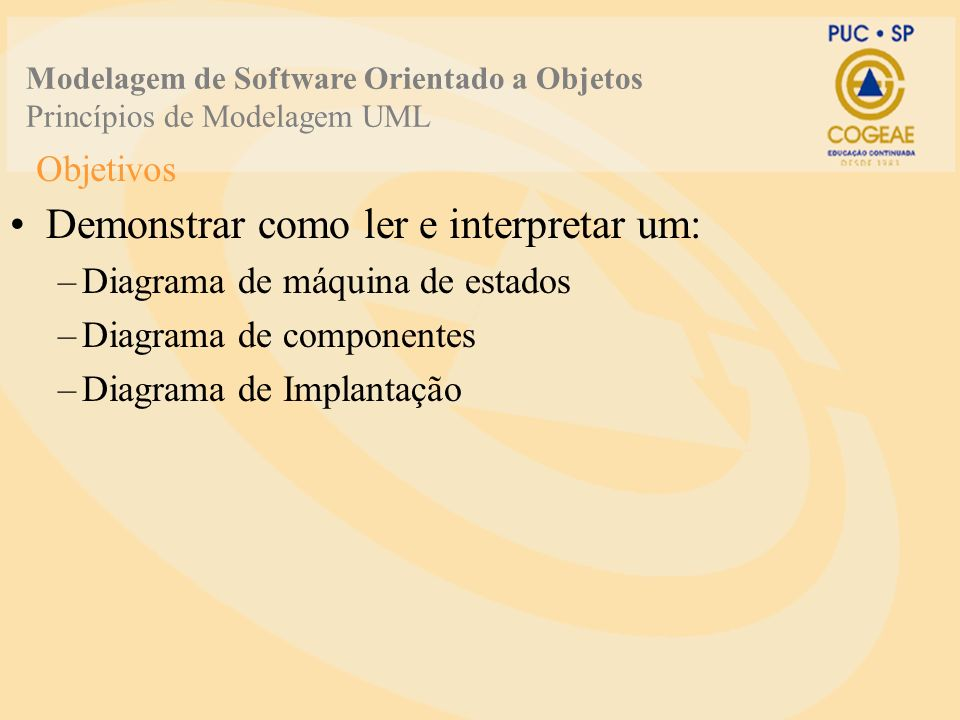 Demonstrar como ler e interpretar um: