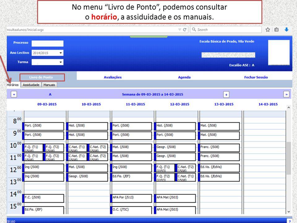 No menu Livro de Ponto , podemos consultar o horário, a assiduidade e os manuais.
