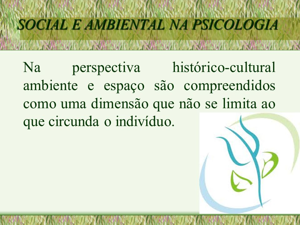 SOCIAL E AMBIENTAL NA PSICOLOGIA