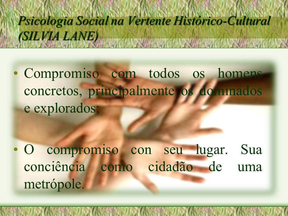 Psicologia Social na Vertente Histórico-Cultural (SILVIA LANE)