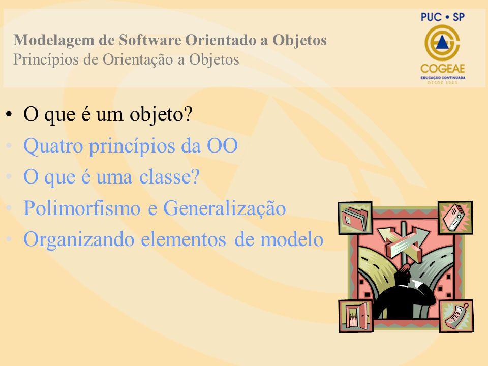 Quatro princípios da OO O que é uma classe