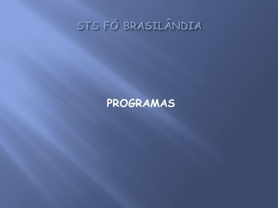 STS FÓ BRASILÂNDIA PROGRAMAS