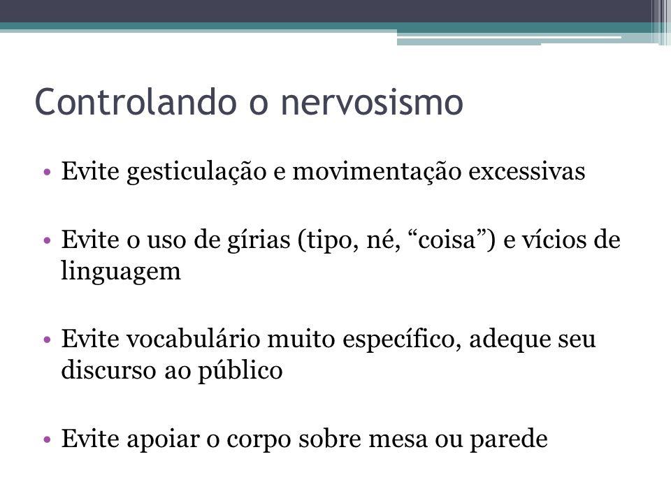 Controlando o nervosismo